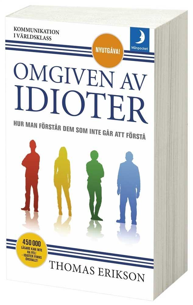 Bokomslag till Omgiven av idioter (pocket)